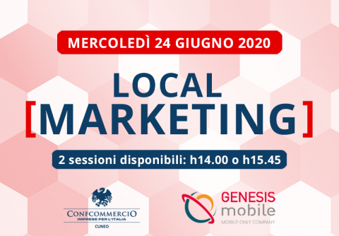 Confcommercio Cuneo Local Marketing Webinar Genesis Mobile
